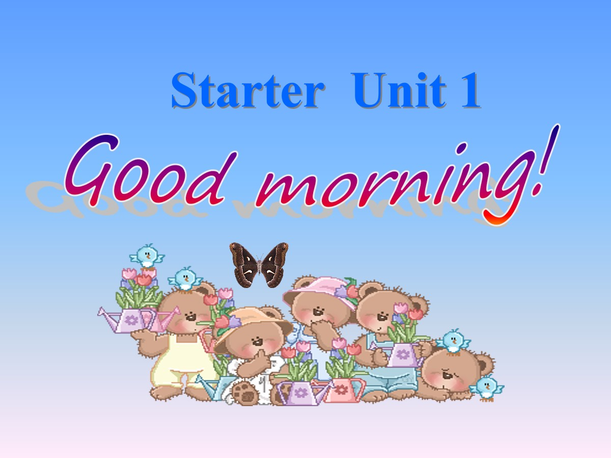 《Good morning!》StarterUnit1PPT课件6