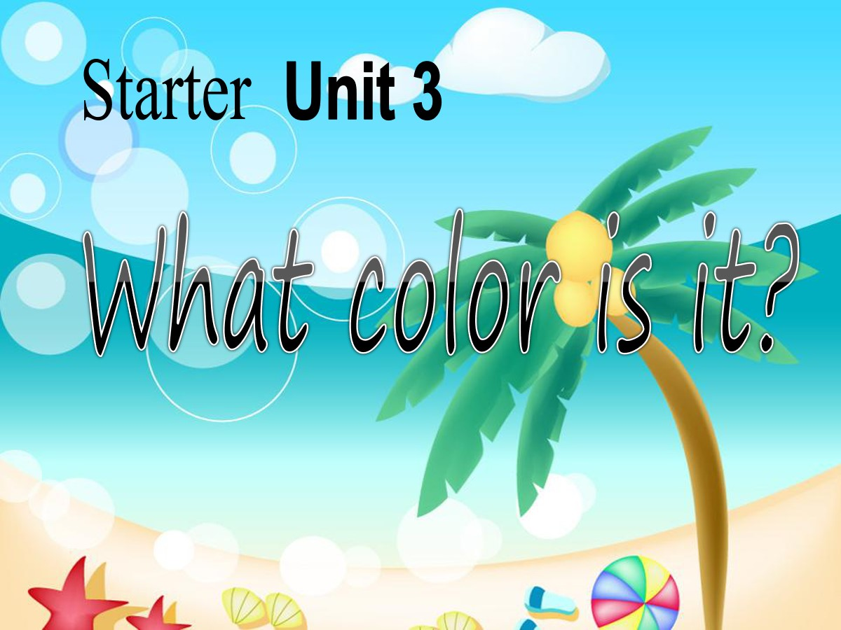 《What color is it?》StarterUnit3PPT课件5