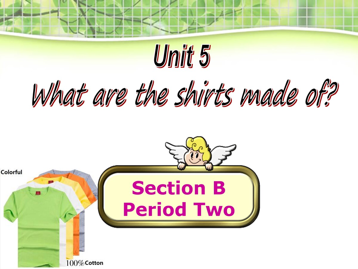 《What are the shirts made of?》PPT课件5