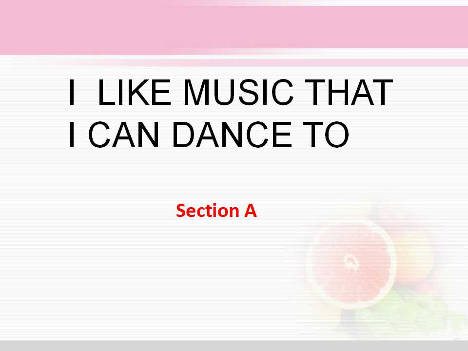 《I like music that I can dance to》PPT课件4