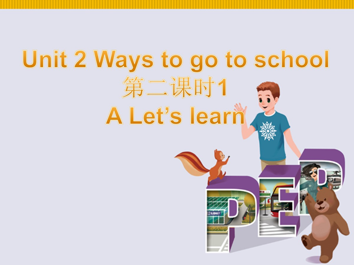 《Ways to go to school》PPT课件7