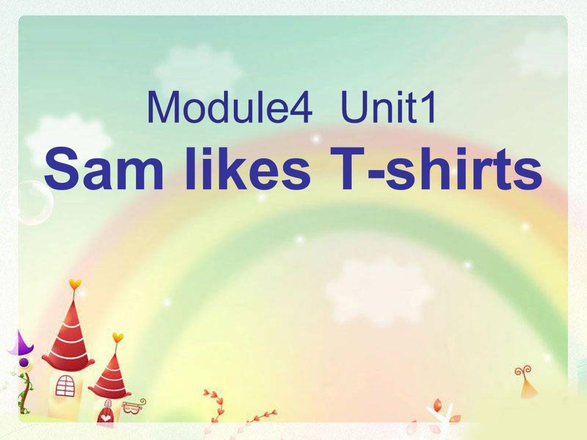 《Sam like T-shirts》PPT课件