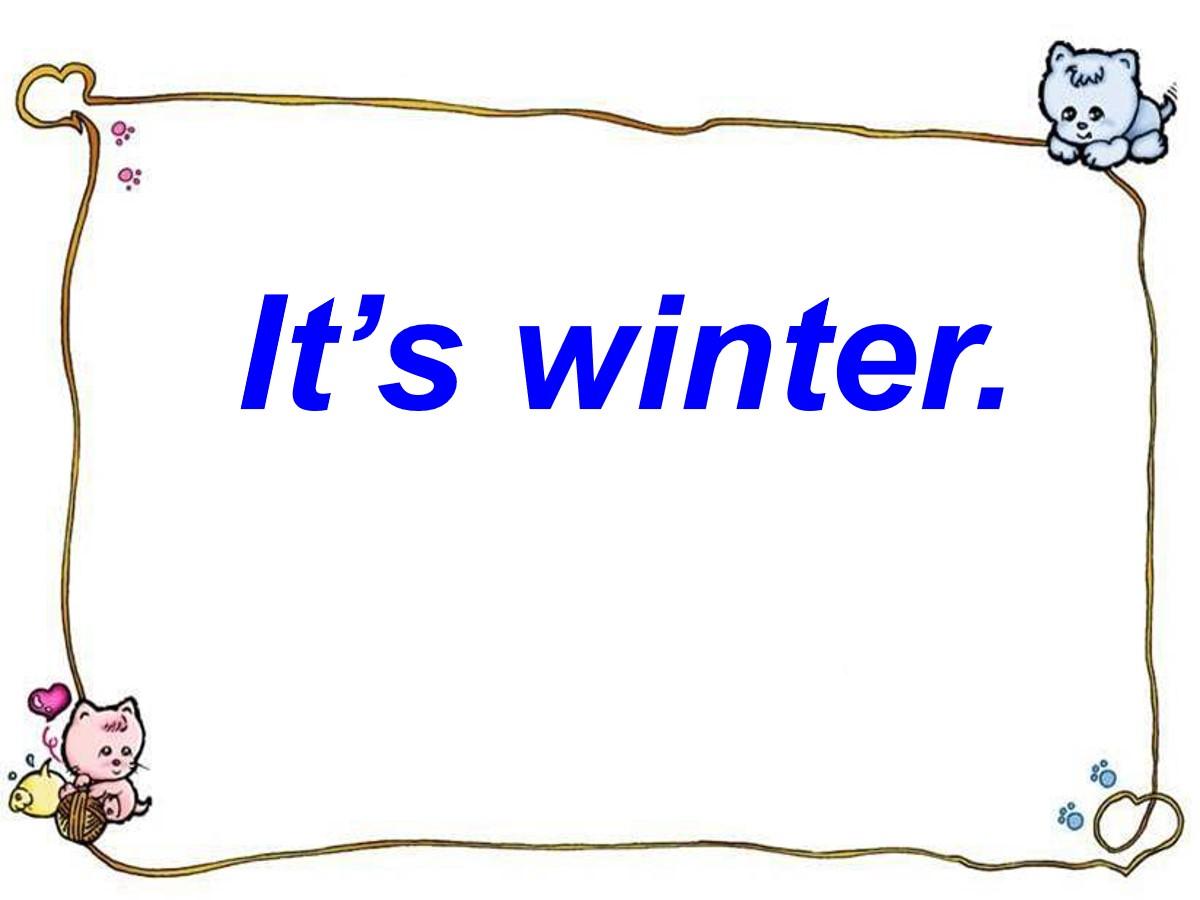 《It's winter》PPT课件2