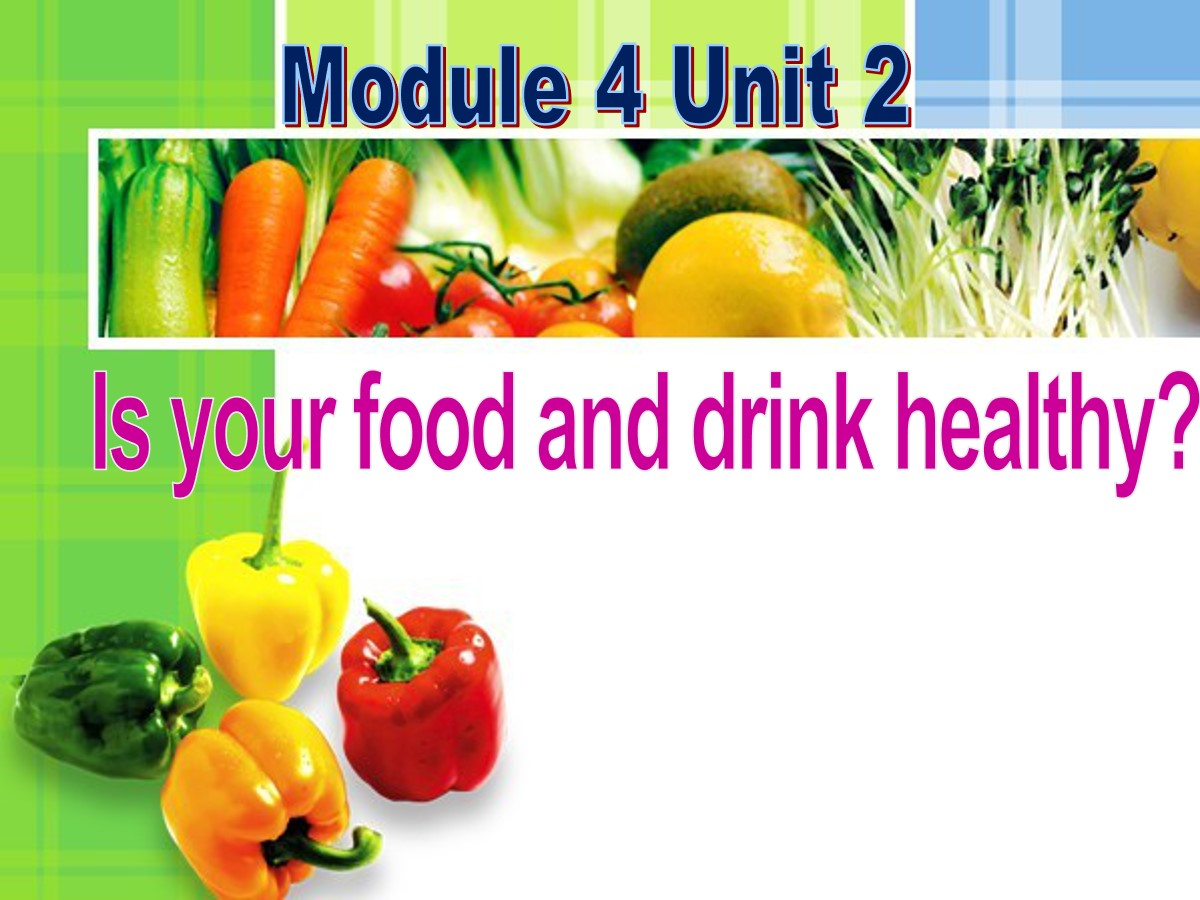 《Is your food and drink healthy?》PPT课件