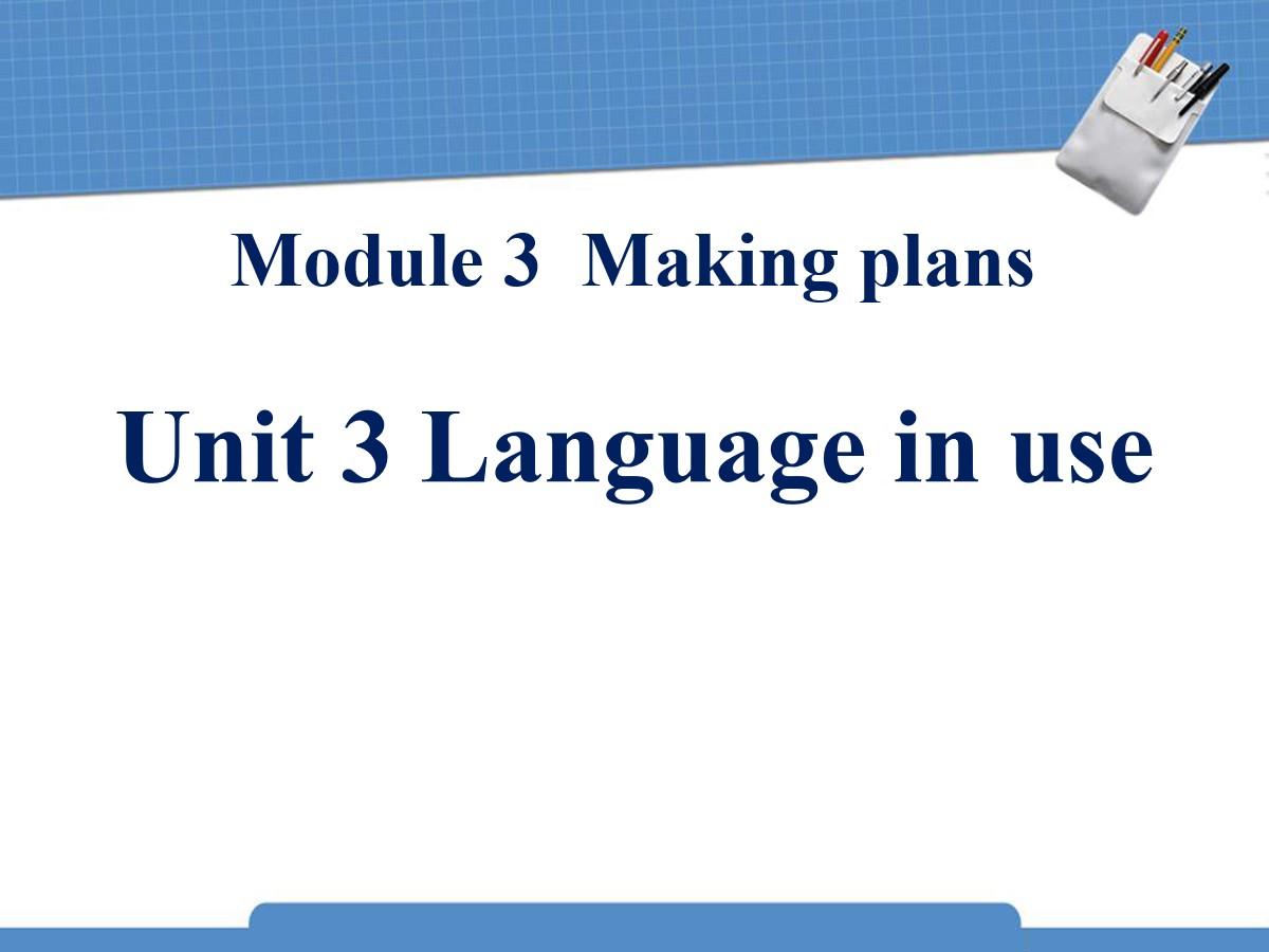 《Language in use》Making plans PPT课件2