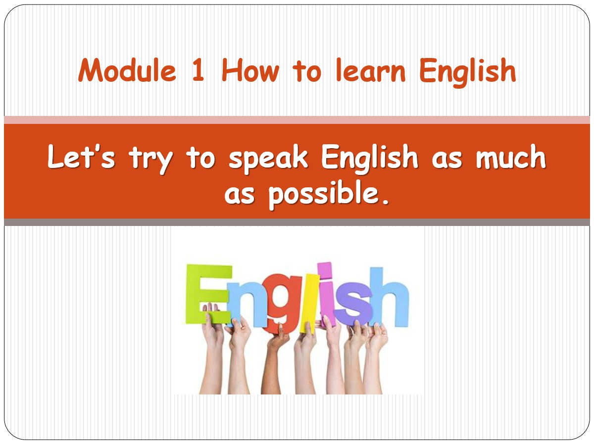 《Let's try to speak English as much as possible》How to learn English PPT课件2