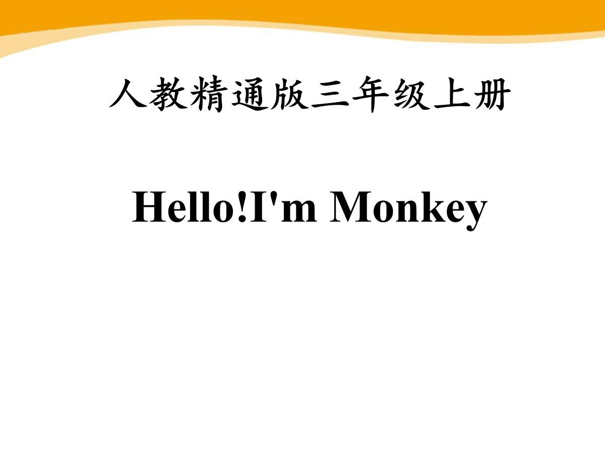 《Hello!I'm Monkey》PPT课件5