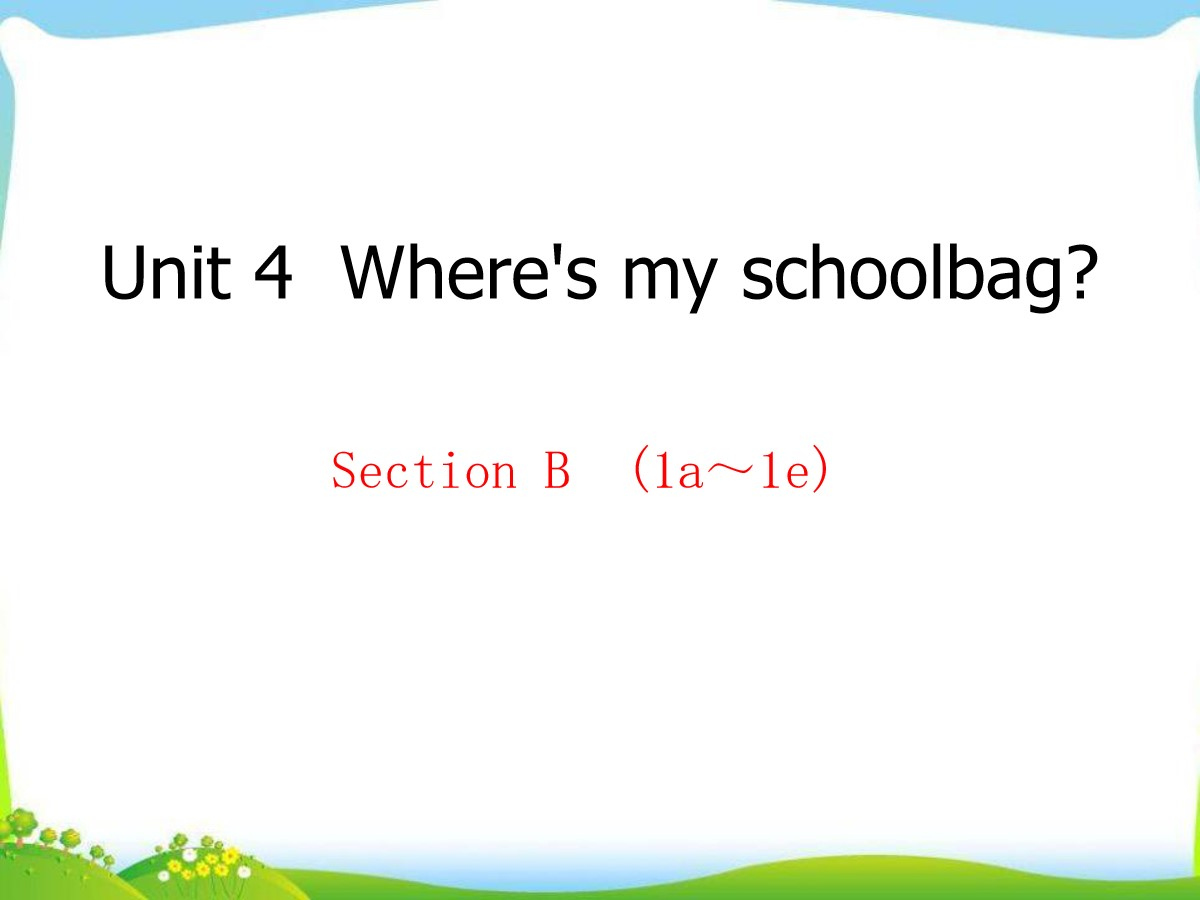 《Where's my schoolbag?》PPT课件14