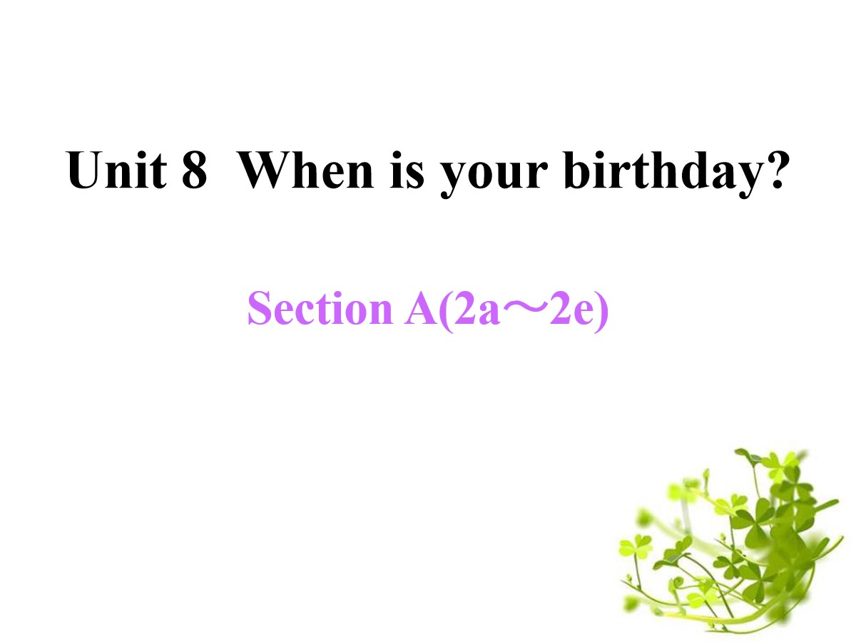《When is your birthday?》PPT课件13