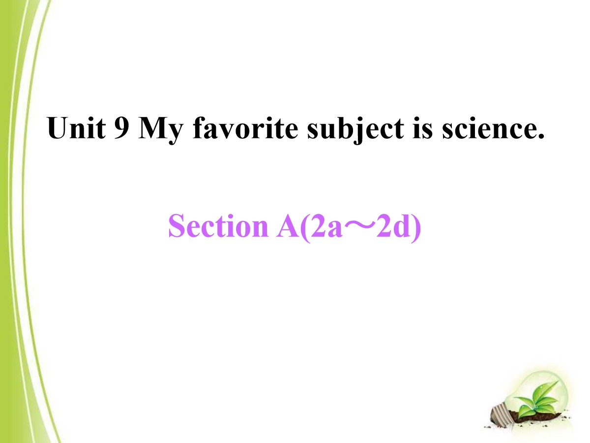 《My favorite subject is science》PPT课件13