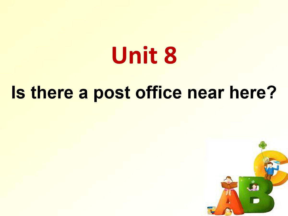 《Is there a post office near here?》PPT课件10