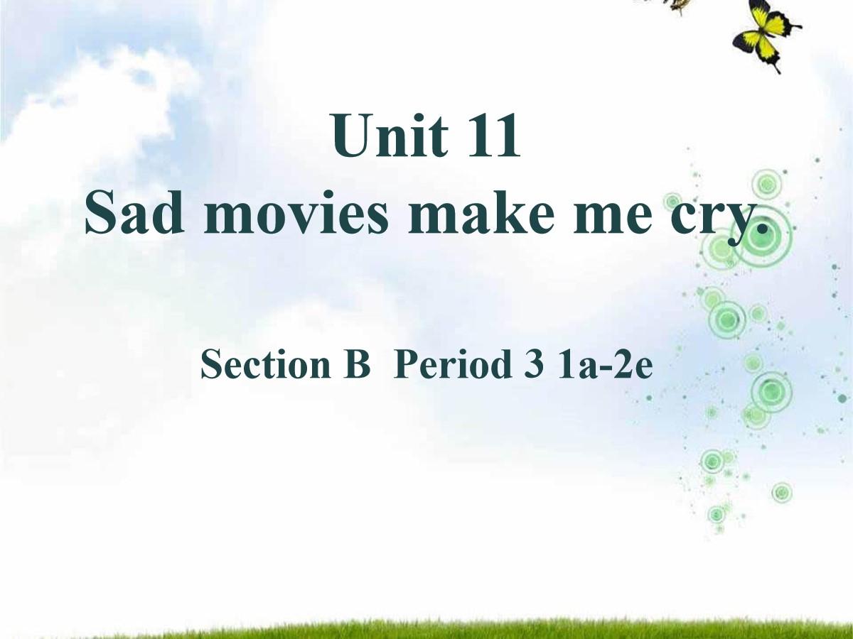 《Sad movies make me cry》PPT课件9
