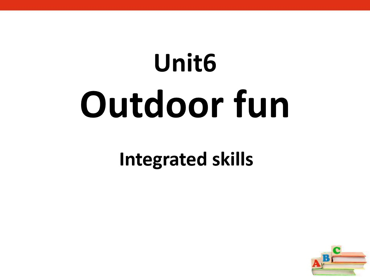 《Outdoor fun》Integrated skillsPPT