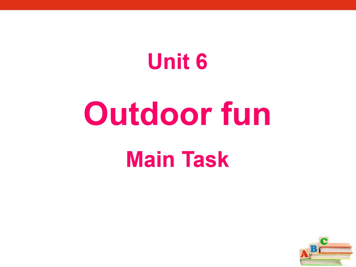 《Outdoor fun》Main TaskPPT
