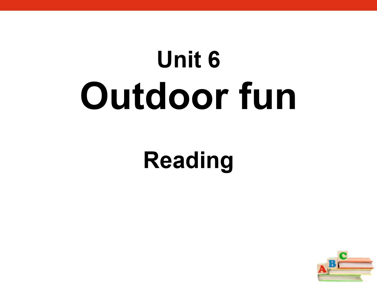 《Outdoor fun》ReadingPPT
