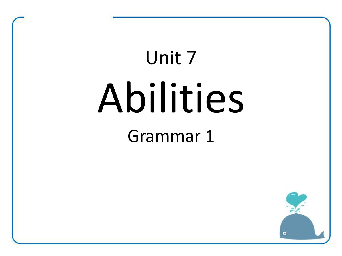 《Abilities》GrammarPPT