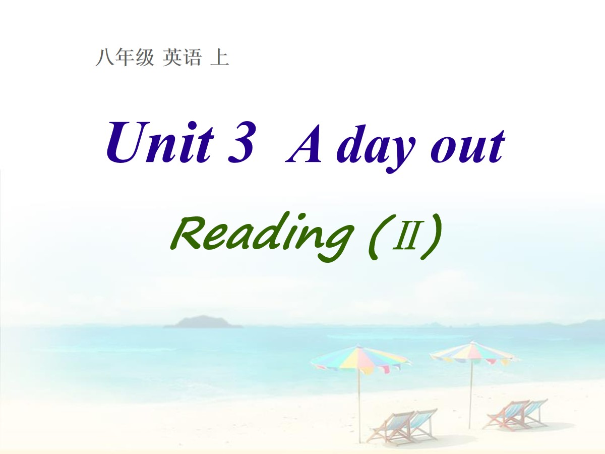 《A day out》ReadingPPT课件