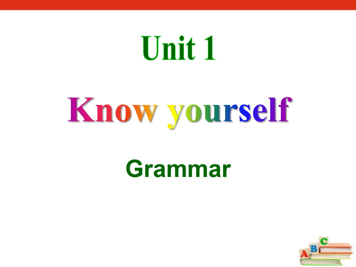 《Know yourself》GrammarPPT