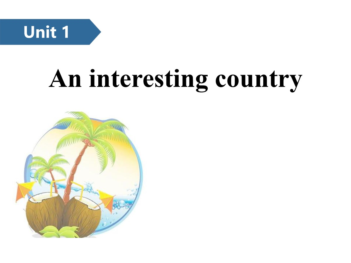 《An interesting country》PPT(第一课时)