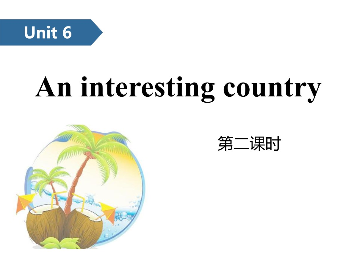 《An interesting country》PPT(第二课时)
