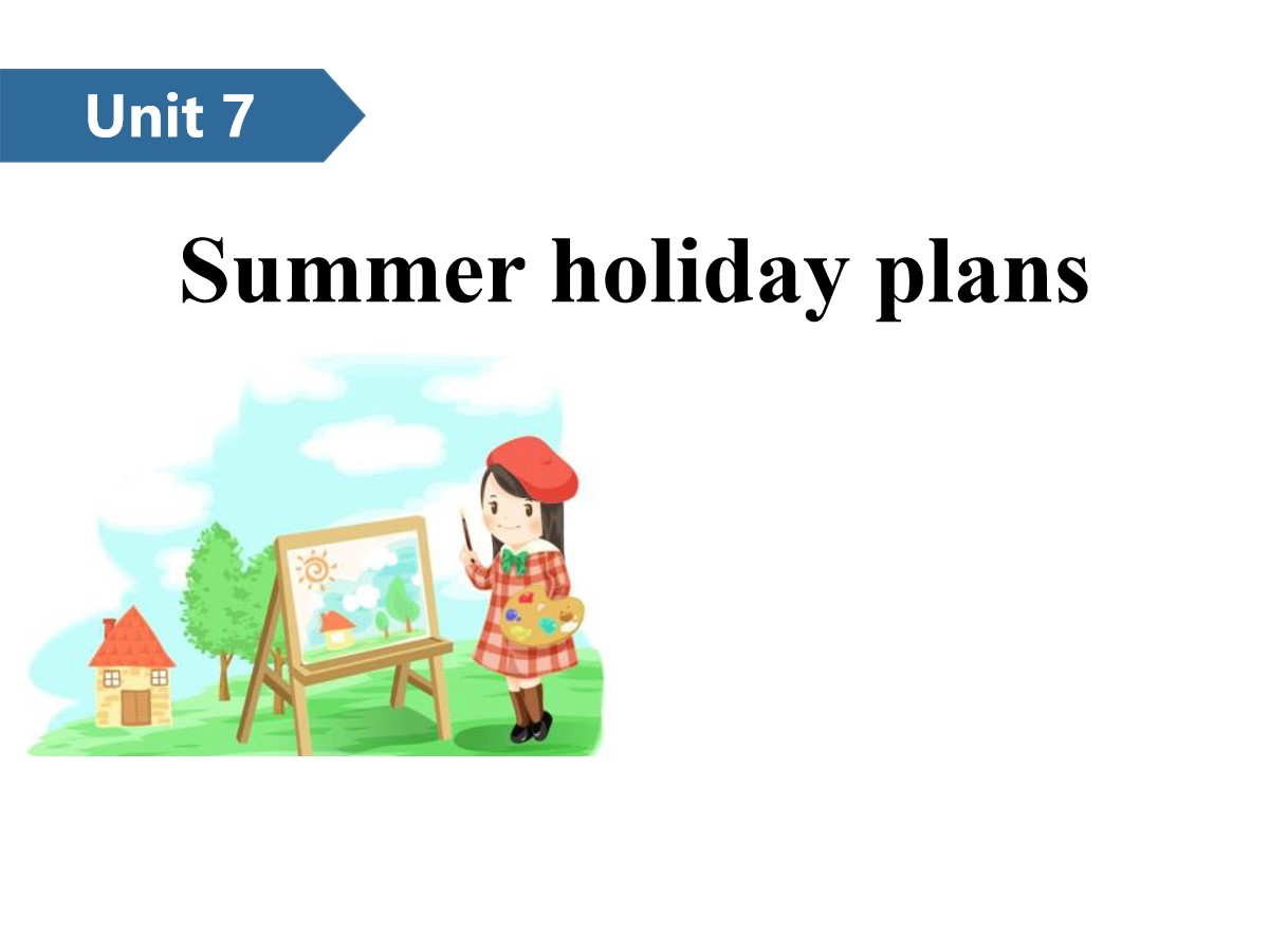 《Summer holiday plans》PPT(第一课时)