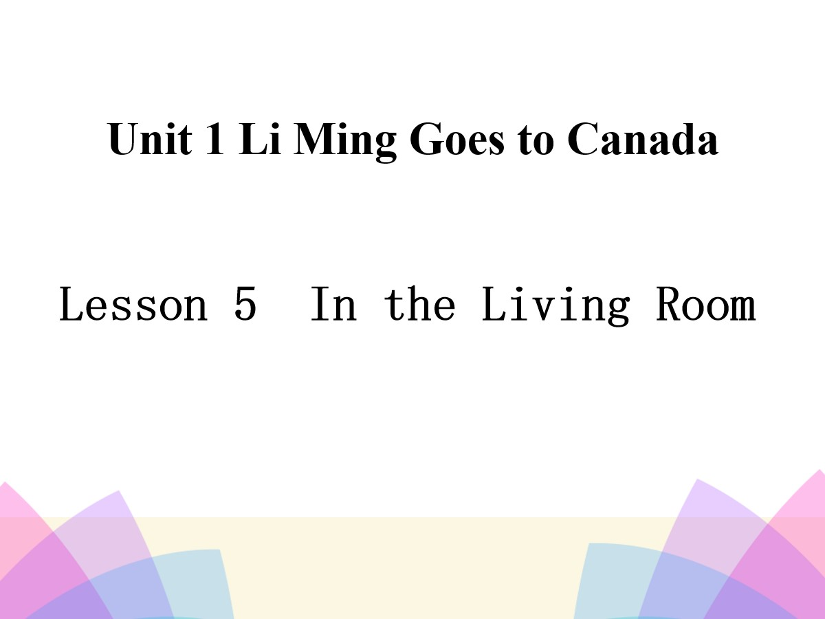 《In the Living Room》Li Ming Goes to Canada PPT