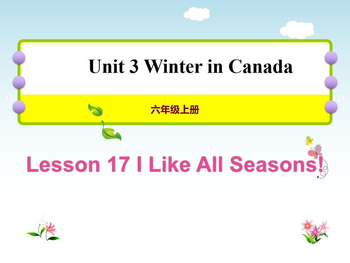 《I Like All Lessons!》Winter in Canada PPT教学课件