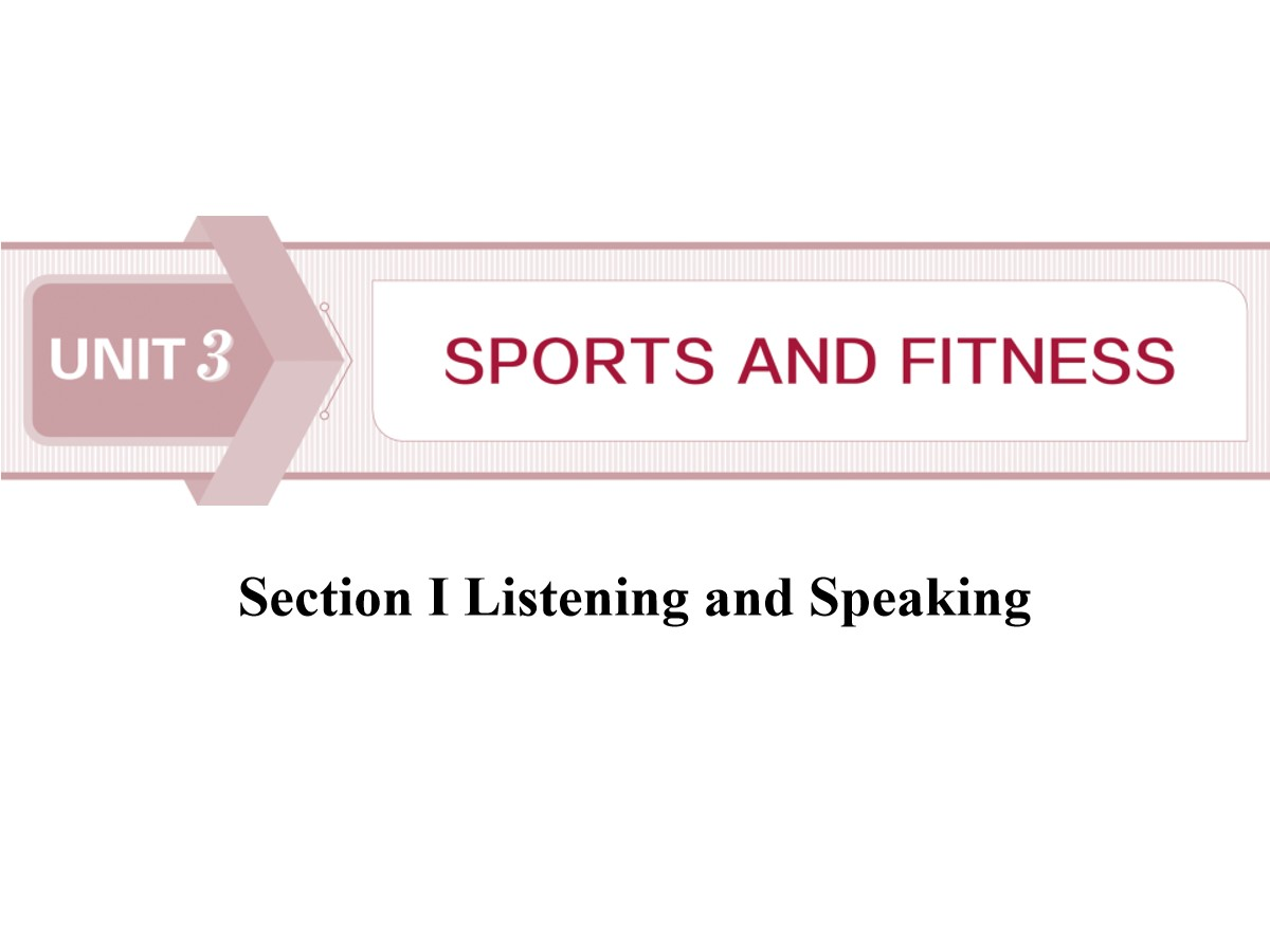 《Sports and Fitness》Listening and Speaking PPT课件