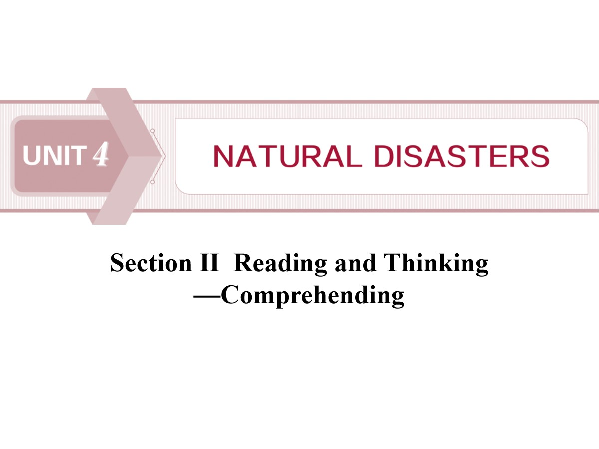 《Natural Disasters》Reading and Thinking PPT课件