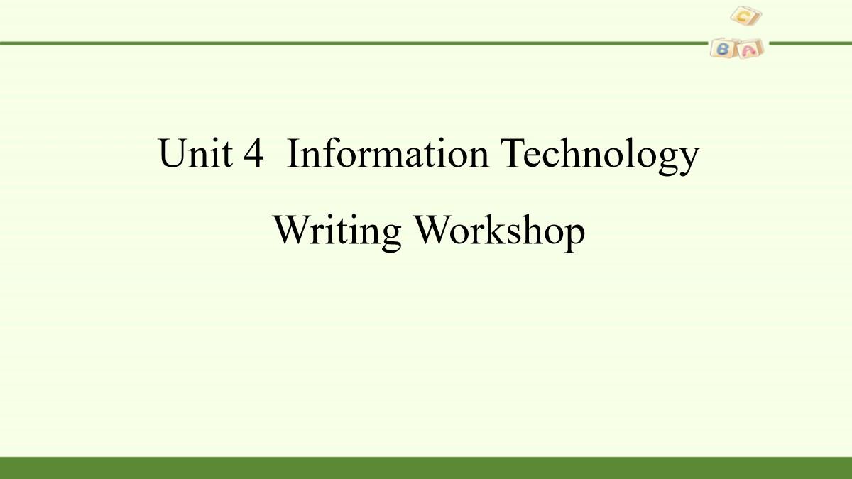 《Information Technology》Writing Workshop PPT