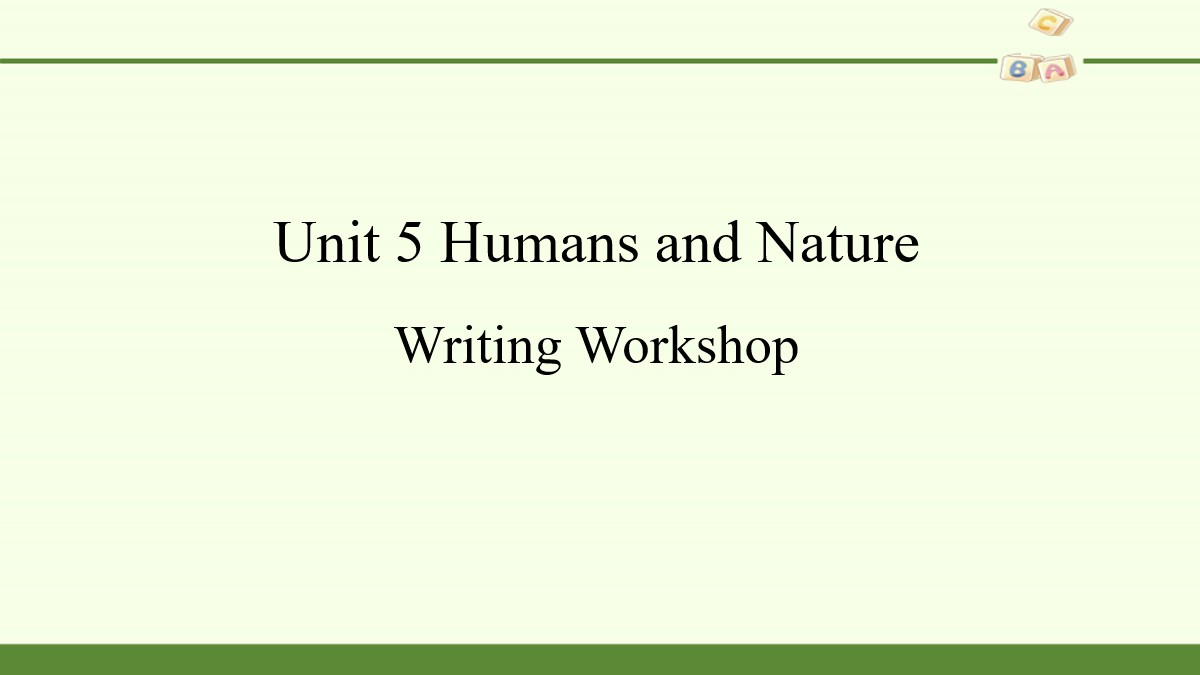 《Huamns and nature》Writing Workshop PPT